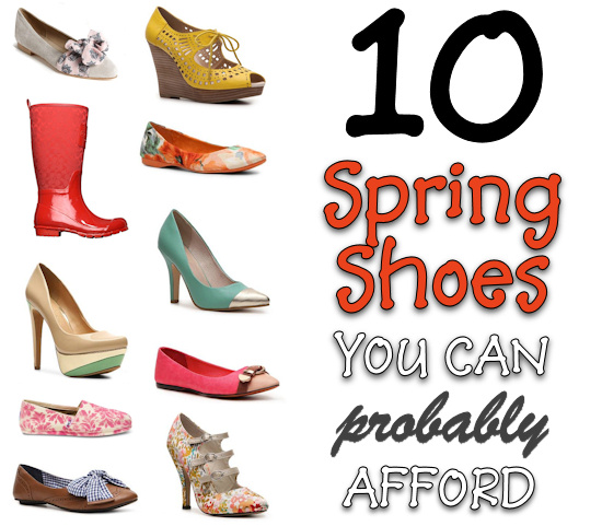 10 affordable spring shoes you can afford - and will fall in love with!